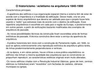O historicismo / ecletismo na arquitetura 1840-1900