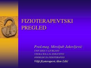 FIZIOTERAPEVTSKI PREGLED