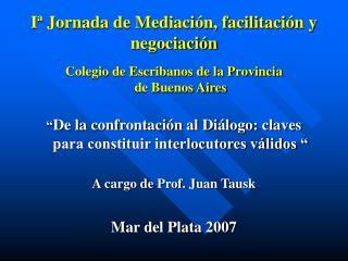 Iª Jornada de Mediación, facilitación y negociación