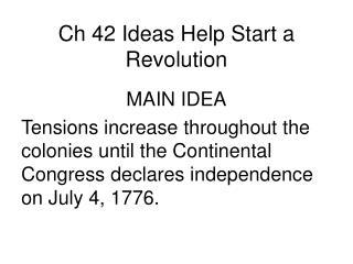 Ch 42 Ideas Help Start a Revolution