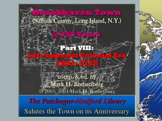 The Patchogue-Medford Library Salutes the Town on its Anniversary