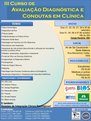 Avaliação Diagnóstica e Condutas em Clínica
