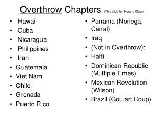 Overthrow  Chapters  (This slide for Honors Class)