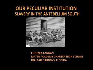 EUGENIA LANGAN  MATER ACADEMY CHARTER HIGH SCHOOL HIALEAH GARDENS, FLORIDA