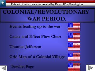 COLONIAL/REVOLUTIONARY                   WAR PERIOD.