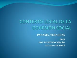 CONTEXTO LOCAL DE LA  COHESIÓN SOCIAL