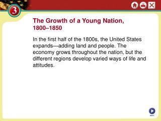 The Growth of a Young Nation,  1800–1850