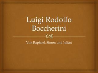 Luigi Rodolfo Boccherini