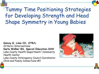 Tummy Time Positioning Strategies for Developing Strength and Head Shape Symmetry in Young Babies