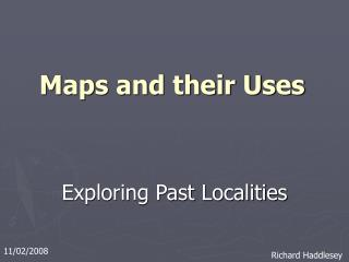 Maps and their Uses