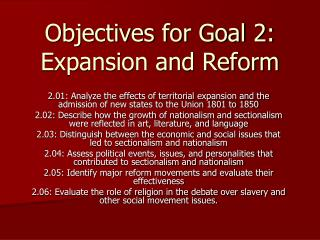 Objectives for Goal 2: Expansion and Reform