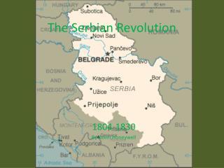 The Serbian Revolution