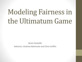Modeling Fairness in the Ultimatum Game