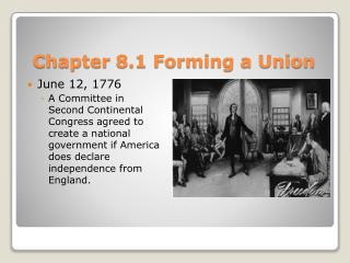 Chapter  8.1 Forming a Union