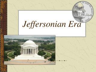 Jeffersonian Era