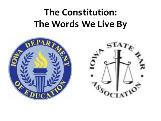 The Constitution: The Words We Live By