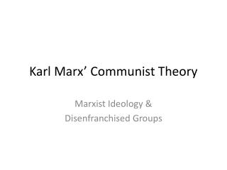 Karl Marx� Communist Theory
