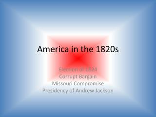 America in the 1820s