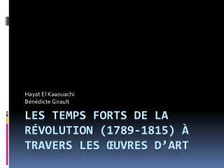 Les temps forts de la Révolution (1789-1815) à travers les œuvres d'art