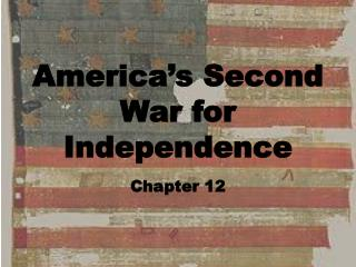 America�s Second War for Independence