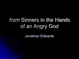 from  Sinners in the Hands of an Angry God