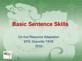 Basic Sentence Skills