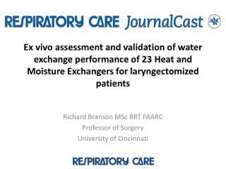Richard Branson MSc RRT FAARC Professor of Surgery  University of Cincinnati