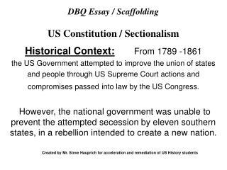 DBQ Essay / Scaffolding US Constitution / Sectionalism