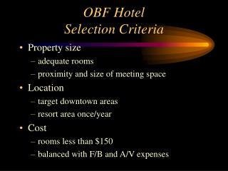 OBF Hotel Selection Criteria