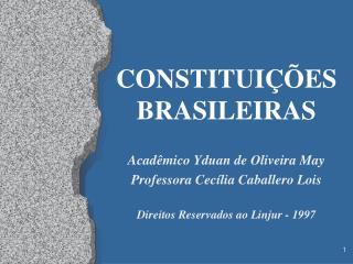 CONSTITUI��ES BRASILEIRAS