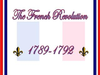 The French Revolution 1789-1792
