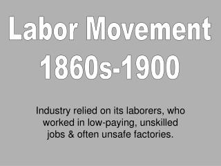 Labor Movement 1860s-1900