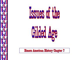 Issues of the Gilded Age