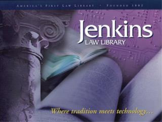 The History of Jenkins Law Library