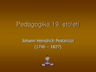 Pedagogika 19. století