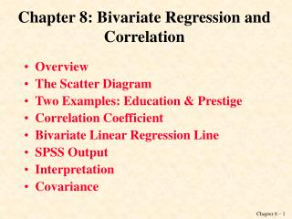 Chapter 8: Bivariate Regression and Correlation