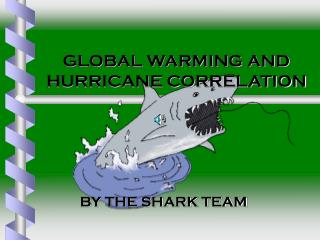 GLOBAL WARMING AND HURRICANE CORRELATION