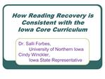 How Reading Recovery is Consistent with the  Iowa Core Curriculum