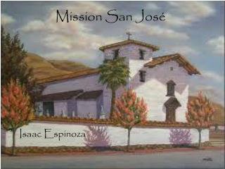 Mission San Jos�