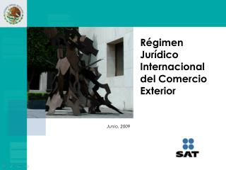 Régimen Jurídico Internacional del Comercio Exterior