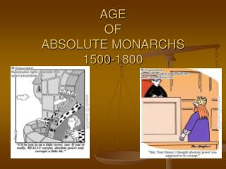 AGE  OF  ABSOLUTE MONARCHS  1500-1800
