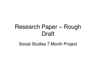 Research Paper � Rough Draft