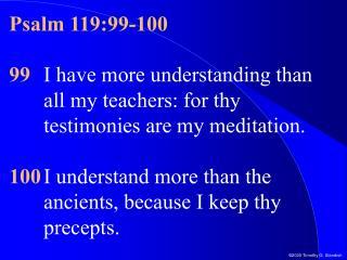 Psalm 119:99-100