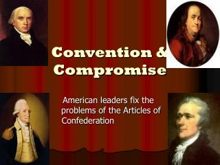Convention & Compromise