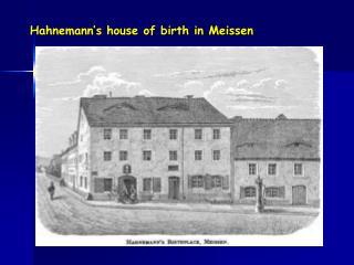 Hahnemann's house of birth in Meissen