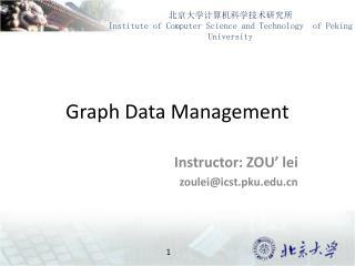 Graph Data Management