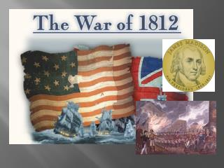 Due to repeated threats by the British ,  Madison led the nation into the War of  1812.