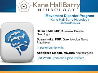 Halim Fadil, MD :  Movement Disorder Neurologist