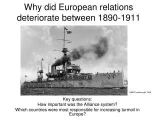 Why did European relations deteriorate between 1890-1911