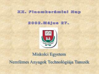 XX. Finomkerámiai Nap 2002.Május 27.
